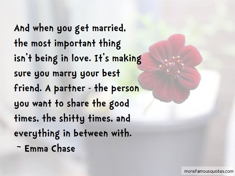 If You Marry Your Best Friend Quotes Top 7 Quotes About If You