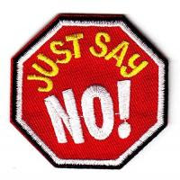 Details of Just Say No! Iron On Embroidered Applique Patch