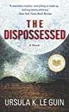 The Dispossessed, by Ursula Le Guin