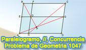 Problema de Geometría 1047 (English ESL): Paralelogramo, Rectas Paralelas, Rectas Concurrentes, Diagonales.