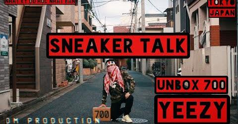 Sneaker Talk - Unboxing - Đập Hôp Yeezy 700 Wave Runner