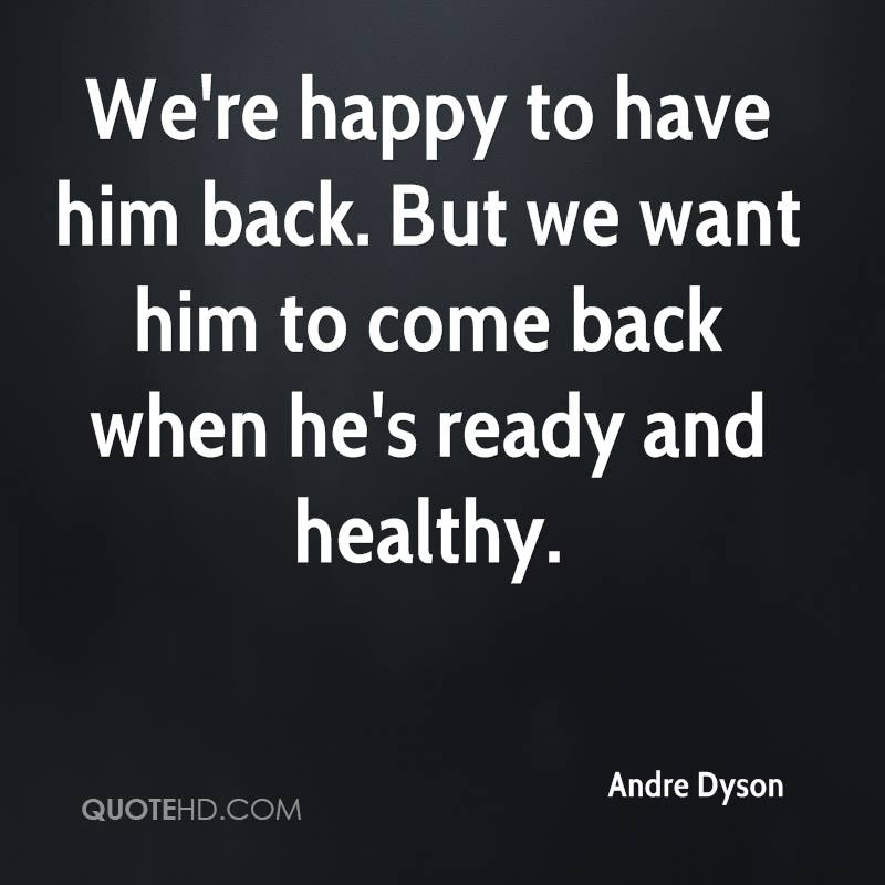 Andre Dyson Quotes Quotehd