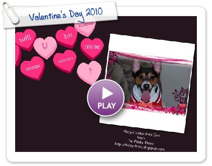 Click to play this Smilebox greeting: Valentine's Day 2010