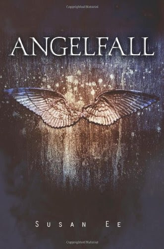 Angelfall (Penryn & the End of Days, Book 1) by Susan Ee