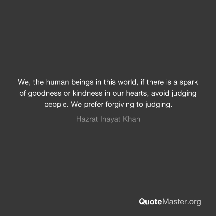 We The Human Beings In This World If There Is A Spark Of Goodness