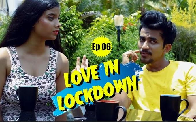 Love in Lockdown (2020) - FeneoMovies Hindi WEB Series Season 1 [Episode 6 Added] 480p 720p HDRip Download