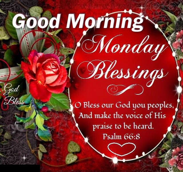 Monday Blessings Good Morning Quote Pictures Photos And Images For