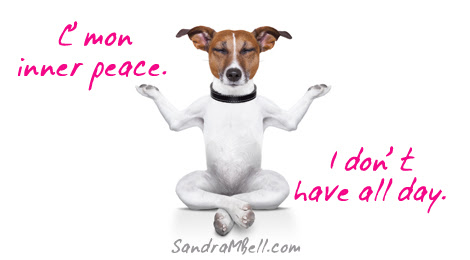 14 Silly Poems Quotes On Inner Peace Blog Of Sandra M Bell