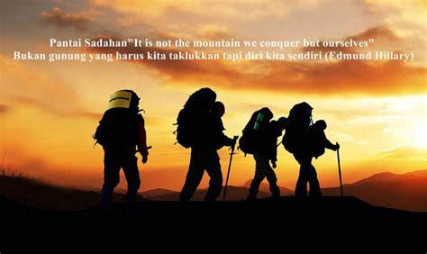 kata kata pendaki gunung   menginspirasi