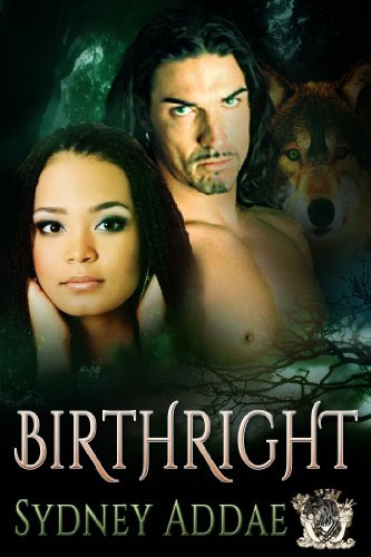 BirthRight (La Patron, the Alpha's Alpha) by Sydney Addae