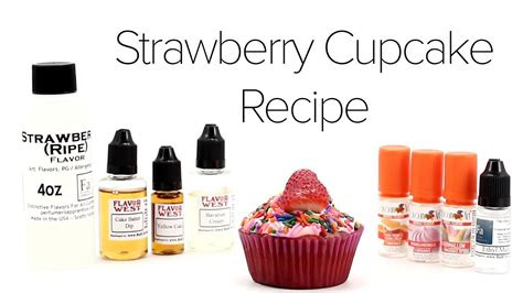 diy  liquid recipe strawberry cupcake youtube