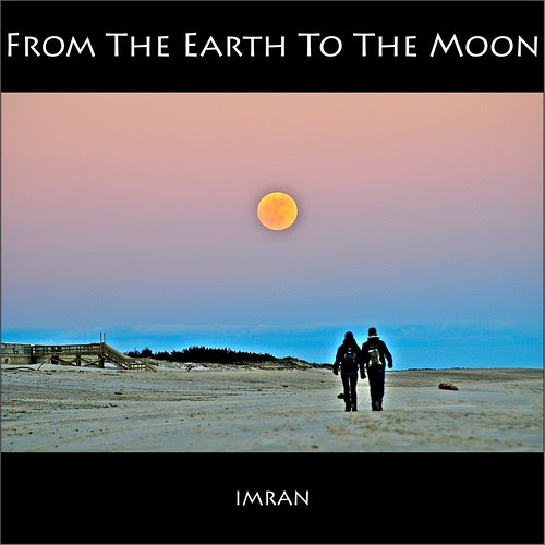 From The Earth To The Moon. Commemorating Moon Landing July 20, 1969 - IMRAN™ by ImranAnwar