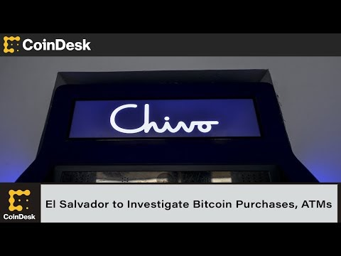 El Salvador Watchdog to Investigate Government Bitcoin Purchases, ATMs | Blockchained.news Crypto News LIVE Media