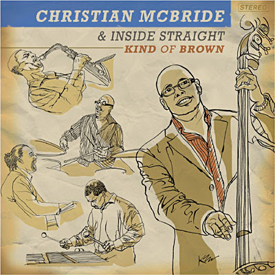Christain McBride & Inside Straight Kind Of Brown  cover