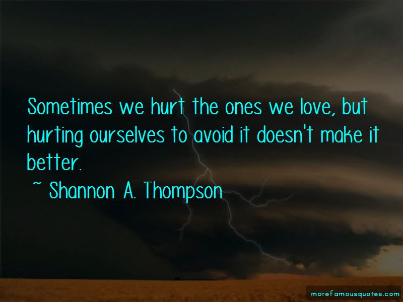 Quotes About Hurting The Ones We Love Top 4 Hurting The Ones We