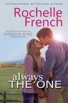 Always the One: (Meadowview Book 6) (Meadowview Heat) - Rochelle French