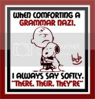 How to comfort a grammar nazi