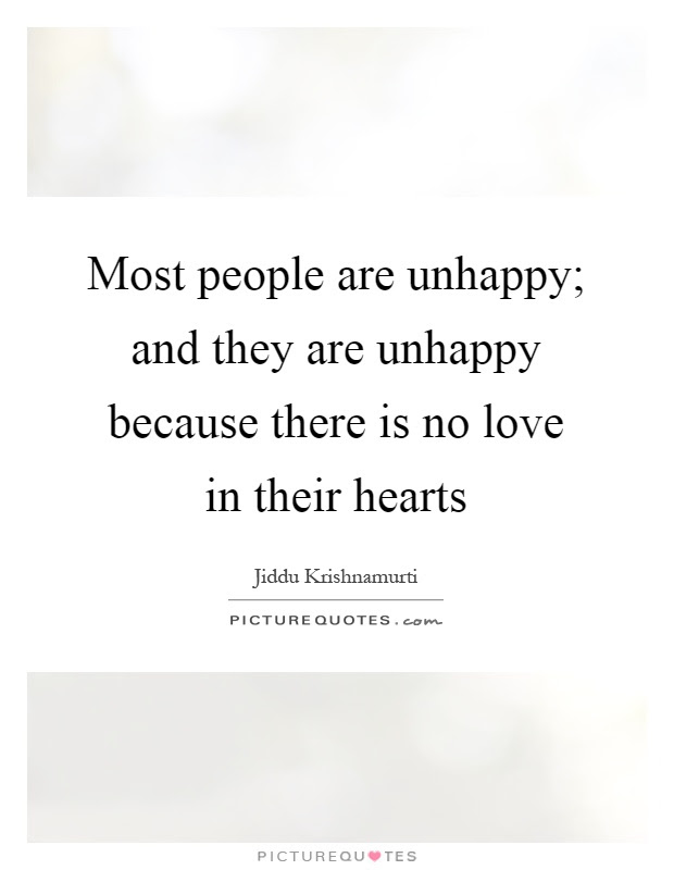 Unhappy People Quotes Sayings Unhappy People Picture Quotes