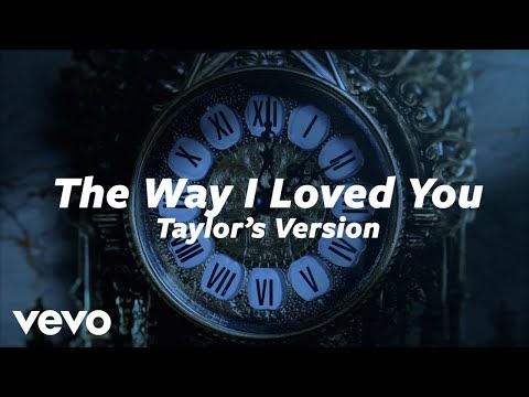 Taylor Swift - The Way I Loved You (Taylor's Version) Lyrics