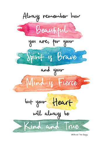 You Are Beautiful Brave And Fierce Free Encouragement Ecards 123