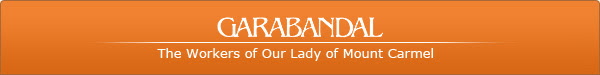 Garabandal - The Workers of Our Lady of Mount Carmel