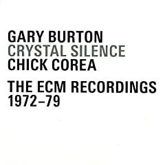 Gary Burton and Chick Corea Crystal Silence - The ECM Recordings 1972-79  cover