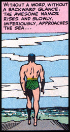 ... Remind me to show you 'Namor No More' some time...