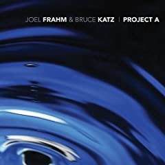 Joel Frahm / Bruce Katz Project A cover