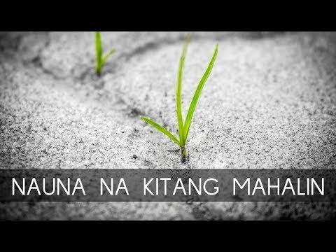Nauna Na Kitang Mahalin Lyrics - Himig Heswita