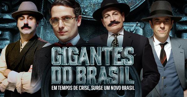 Resultado de imagem para gigantes do brasil serie
