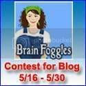Enter Brain Foggles Blog Contest May 16 thru May 30