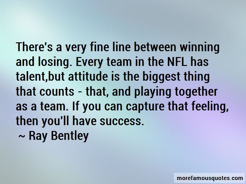 Ray Bentley Quotes Top 1 Famous Quotes By Ray Bentley