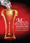Magic Without Mirrors