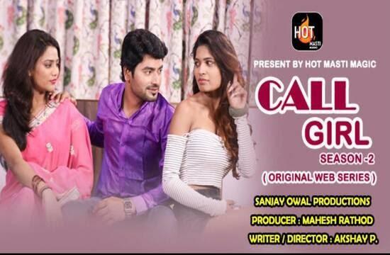Call Girl (2021) - HotMasti Web Series Season 2 (EP 1&2 Added)