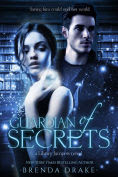 Title: Guardian of Secrets, Author: Brenda Drake