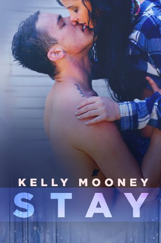 Stay by Kelly Mooney