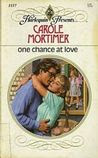 One Chance At Love (Harlequin Presents, No 1117)