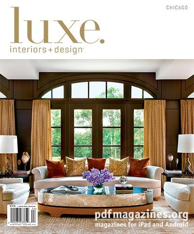 Luxe Interior + Design Magazine Chicago Edition Winter 2013 » PDF