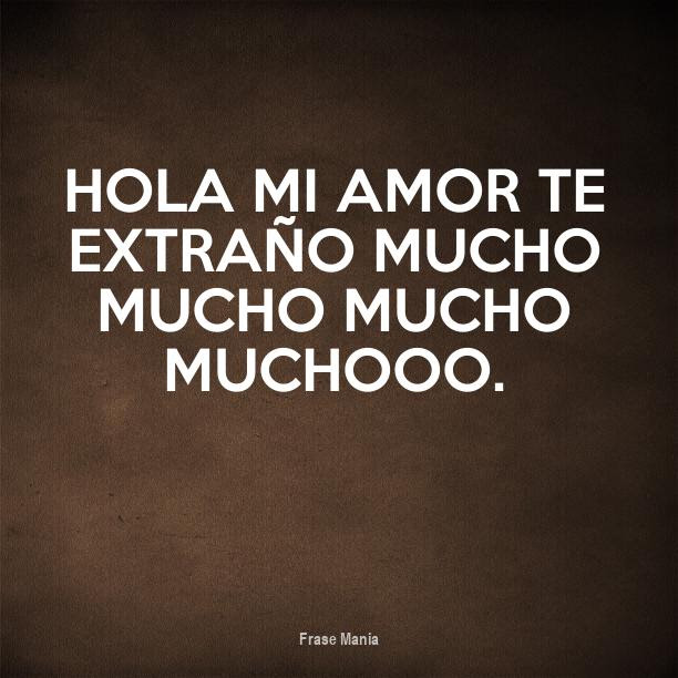 Cartel Para Hola Mi Amor Te Extrano Mucho Mucho Mucho Muchooo