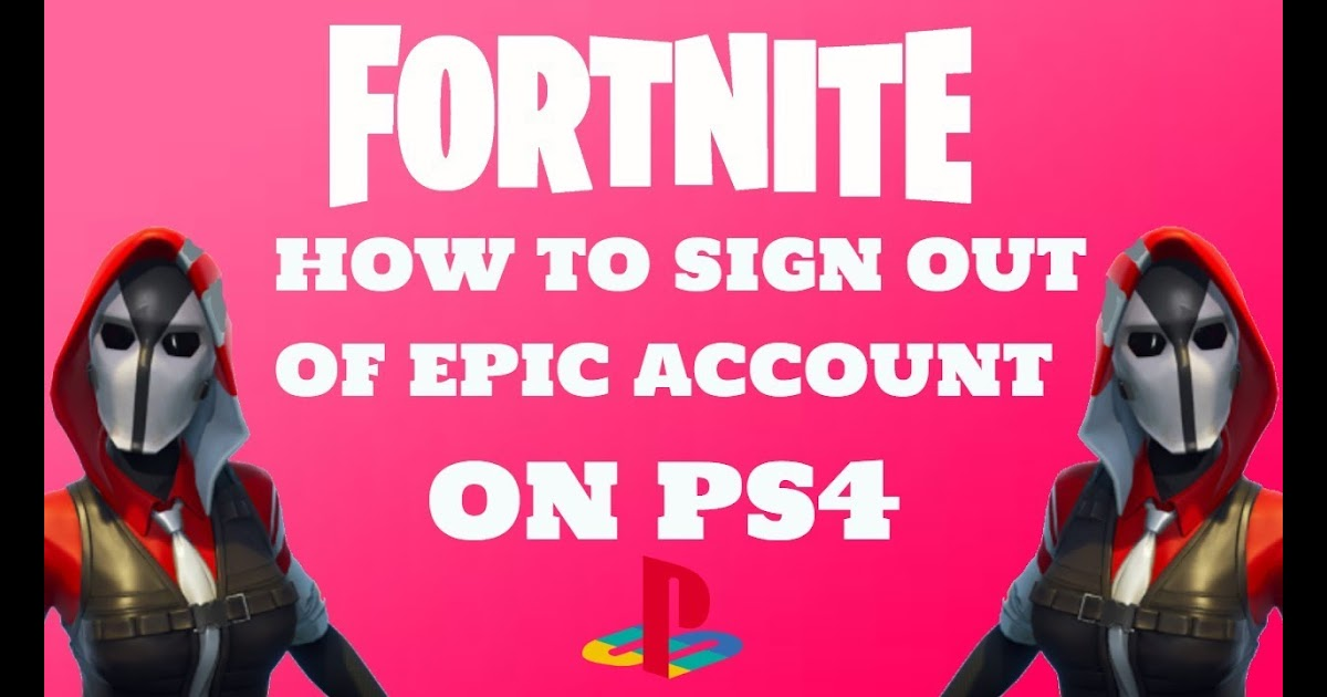 How Do You Sign Out Of Fortnite Account On Xbox | Free V ...