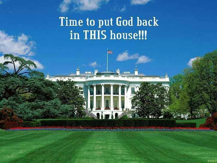 Time to put God back in His House!