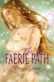 The Faerie Path (Faerie Path Series #1)