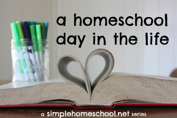 A Homeschool Day in the Life ~ SimpleHomeschool.net