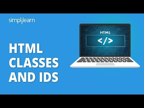 HTML Classes And IDs | Introduction To Classes And IDs In HTML | HTML Tutorial | Simplilearn