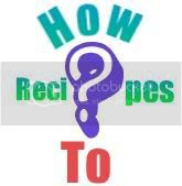 How to Recipes and tips