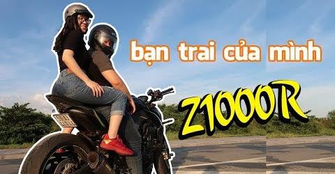 Bạn trai của mình | Z1000R Vlog | Hãy Như TỐ