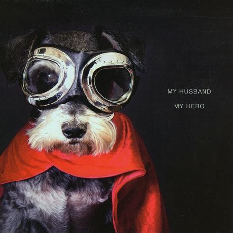 My Husband My Hero Dog Valentine's Card   Cards   Love Kates