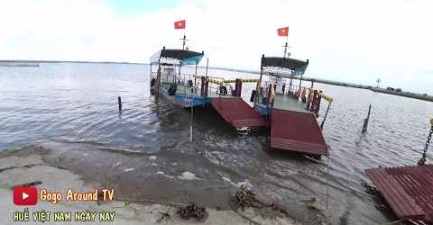 Bến Đò Vĩnh Tu Bên Kia Quảng Ngạn | Hành Trình Vượt Phá Tam Giang