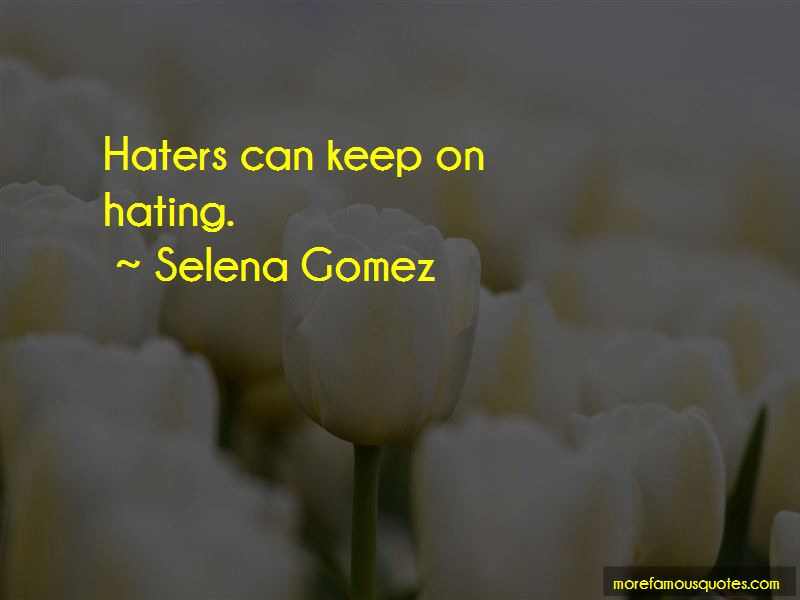 Haters Keep Hating Quotes Top 2 Quotes About Haters Keep Hating