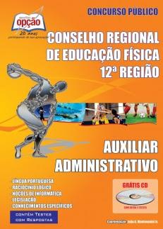Conselho Regional de Educação Física 12ª Região (CREF)-AUXILIAR ADMINISTRATIVO-ASSISTENTE ADMINISTRATIVO
